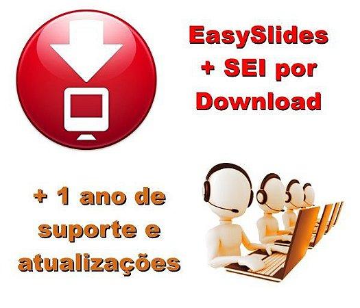 EasySlides + SEI - 1 Ano de Atualização e Suporte (Sem Envio de Pendrive)