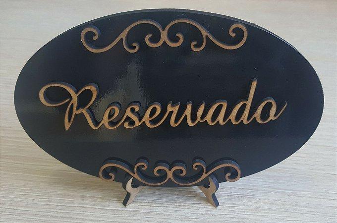 Placa Reservado para Festas ou Estabelecimentos, opçãode cor no anúncio