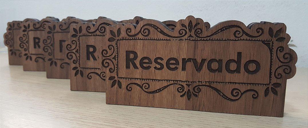 Placa Reservado Rústica - decoração festas e estabelecimentos