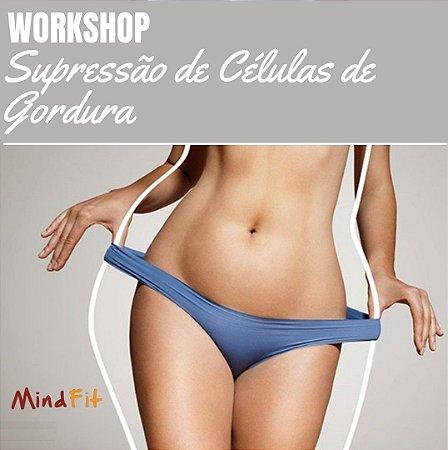 Workshop Supressão de Células de Gordura - São Paulo
