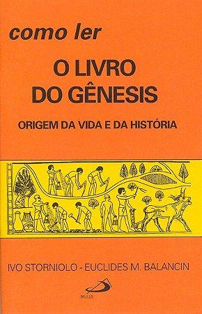 Como ler o livro do Gênesis