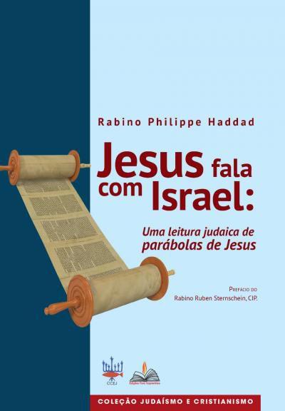 Jesus fala com Israel: uma leitura judaica de parábolas de Jesus.