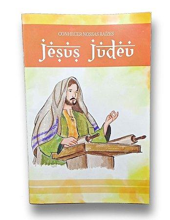 (Livreto) Conhecer nossas raízes: Jesus Judeu.