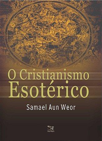 Cristianismo Esotérico - LANÇAMENTO