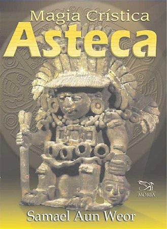 Magia Crística Asteca