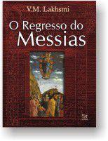 Regresso do Messias, O