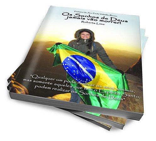 """E-book: """"Os Sonhos de Deus Jamais vão morrer.""""  (OBS: A compra deste produto trata-se de uma OFERTA)."""