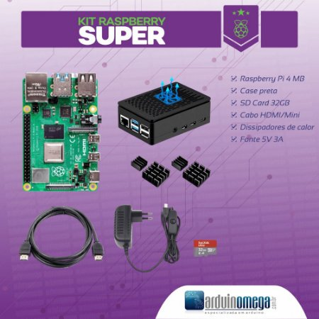Kit Raspberry PI 4 Super - 4GB RAM Model B
