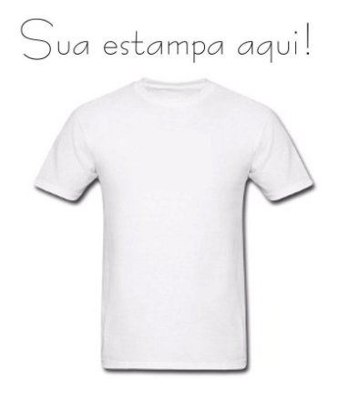 camiseta Personalizada sua imagem aqui - Specialle Personalizados ... 2b06978f041b7