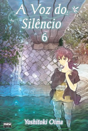 A Voz do Silêncio (Koe no Katachi) vol. 6