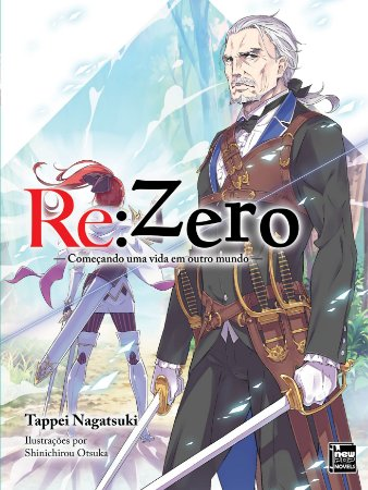 Re: Zero – Começando uma Vida em Outro Mundo Livro 07