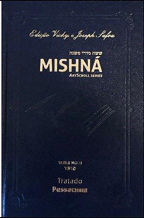 Mishná em hebraico e português - Ordem Nezikim- Tratado Pessachim