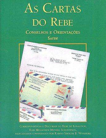As Cartas do Rebe: conselhos e orientações, Saúde Vol. 1  *