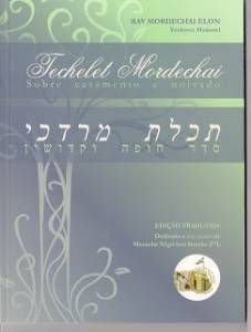 Techelet Mordechai - sobre casamento e noivado