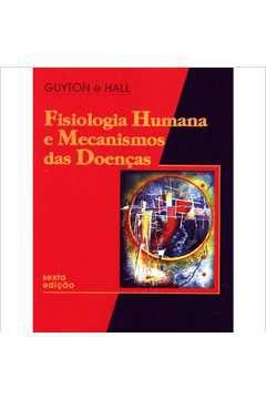 Fisiologia Humana e Mecanismos das Doenças
