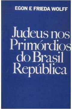 Judeus nos Primórdios do Brasil República