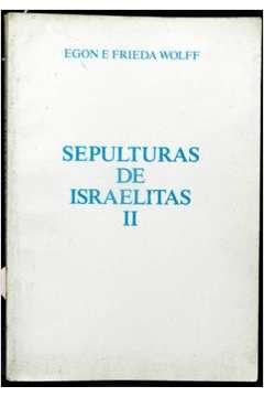 Sepulturas de Israelitas II
