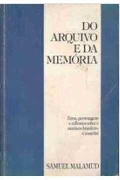 Do Arquivo e da Memória - Samuel Malamud