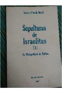 Sepulturas de Israelitas III - as Mishpakhot de Belém