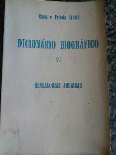 Dicionário Biográfico VI - Genealogias Judaicas
