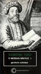 Sabatai Tzvi - o Messias Místico I