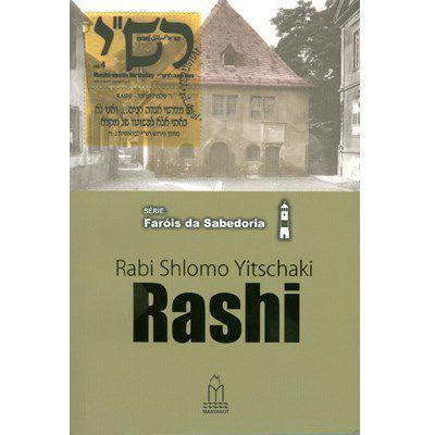 RASHI (Rabi Shlomo Yitschaki) - Série: Faróis da sabedoria