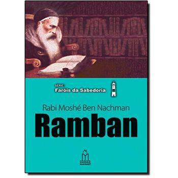 Ramban (Rabi Moshé Ben Nachman) Série Faróis da Sabedoria