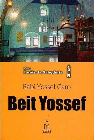 Rabi Yossef Caro - Beit Yossef - Série: Faróis da sabedoria