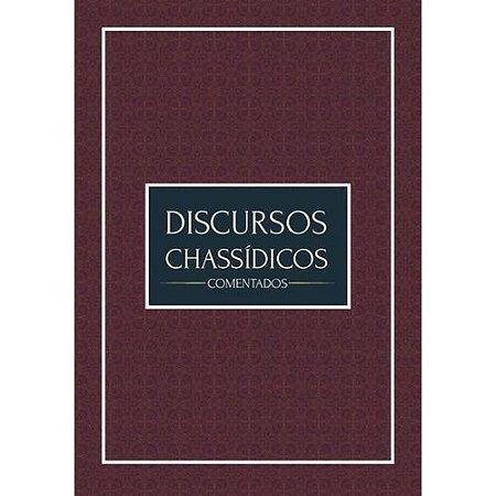 Discursos Chassídicos - Comentados (vol.2)