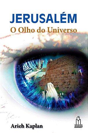 JERUSALÉM-O Olho do Universo