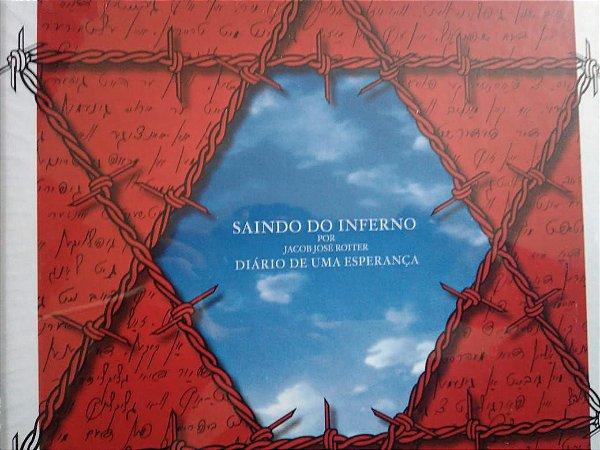 Saindo do Inferno - Diario de uma Esperança