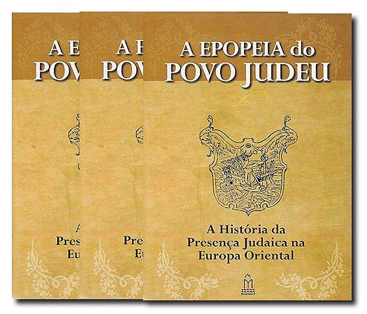 TRILOGIA IMIGRAÇÃO JUDAICA - A EPOPEIA DO POVO JUDEU