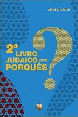 2º Livro Judaico dos Porquês *