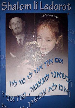 Shalom li ledorot