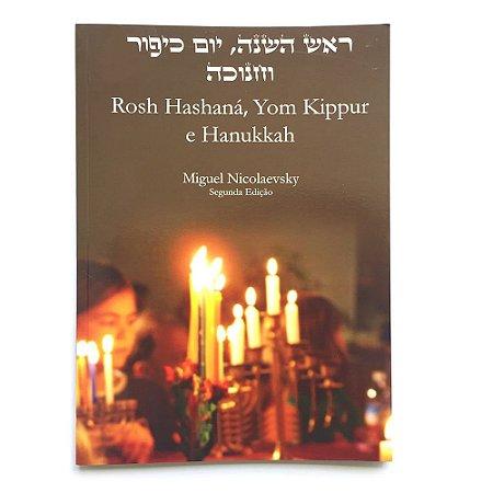 rosh hashaná, yom kippur e hanukkah   *