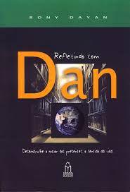 Refletindo com Dan
