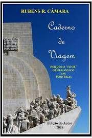 Caderno de Viagem - pequeno tour genealógico em Portugal
