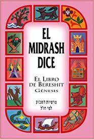 El Midrash Dice El Libro De Bereshit Genesis Tapa Dura (Espanhol) Capa dura