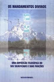 Os mandamentos divinos - autor Nissan Mindel