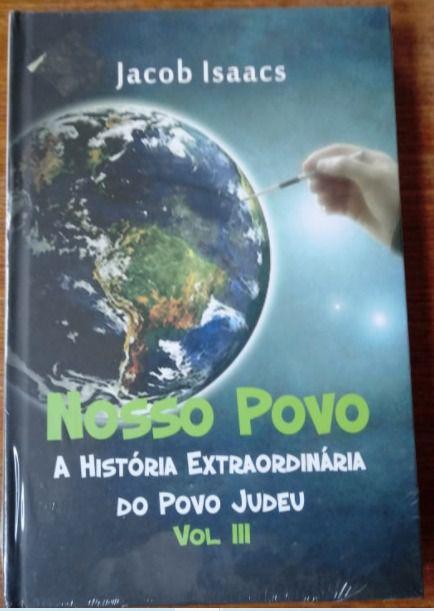 Nosso Povo Vol. 3 -  A História Extraordinária do Povo Judeu