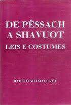 De Pêssach a Shavuot - Leis e Costumes