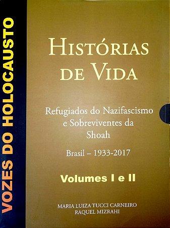 Vozes do Holocausto 1 e 2 - Histórias de Vida