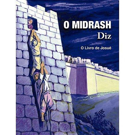 O Midrash Diz vol. 1 - O livro de Josué