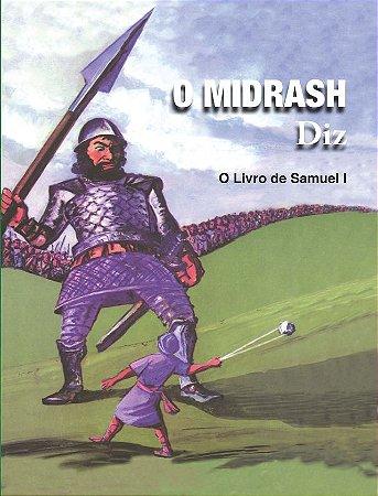 O MIDRASH DIZ - VOL 3 - SAMUEL I