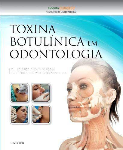 Toxina Botulínica em Odontologia - AMAZON