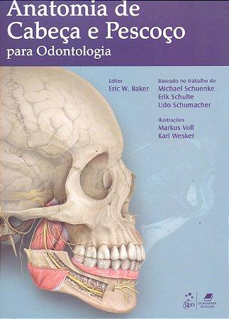 Anatomia de Cabeça e Pescoço para Odontologia - AMAZON