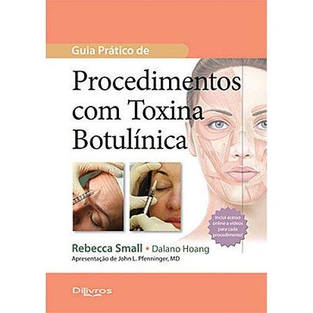 Guia Pratico De Procedimentos Com Toxina - AMAZON