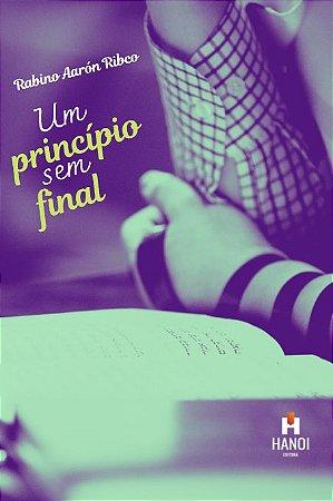 PRÉ-VENDA COM DESCONTO: Um Princípio Sem Final