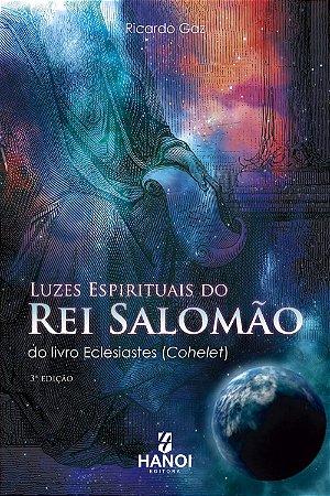 Luzes Espirituais do Rei Salomão - do livro Eclesiastes (Cohelet)