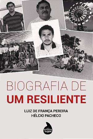 Biografia de um resiliente - PRÉ-VENDA